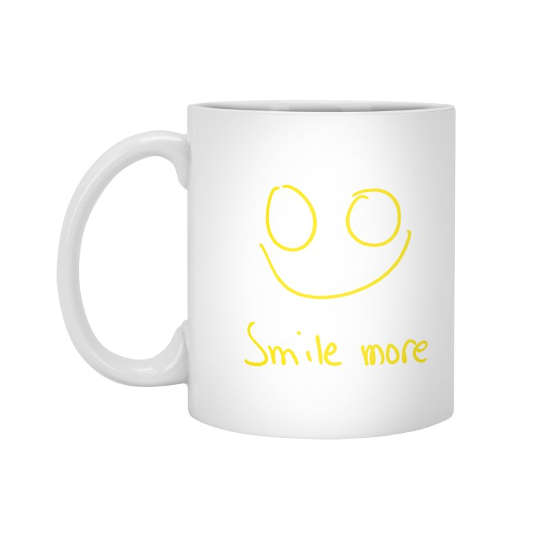 Smile more Accessories Standard Mug by AdventGuard