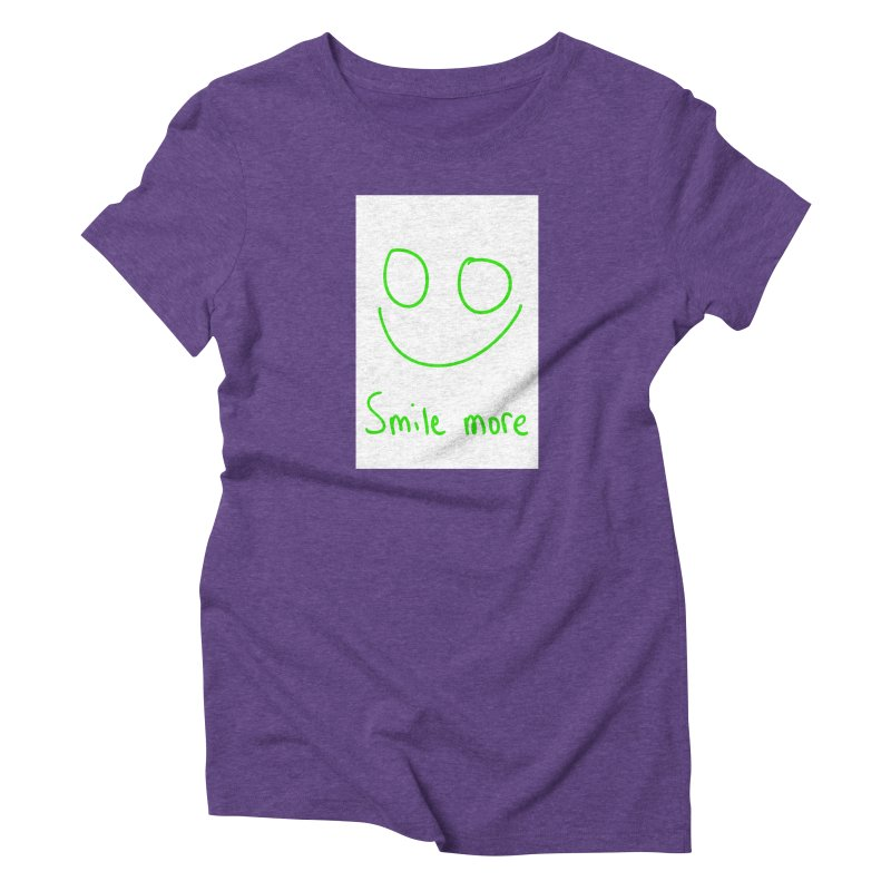 Smile more Women's Triblend T-Shirt by AdventGuard