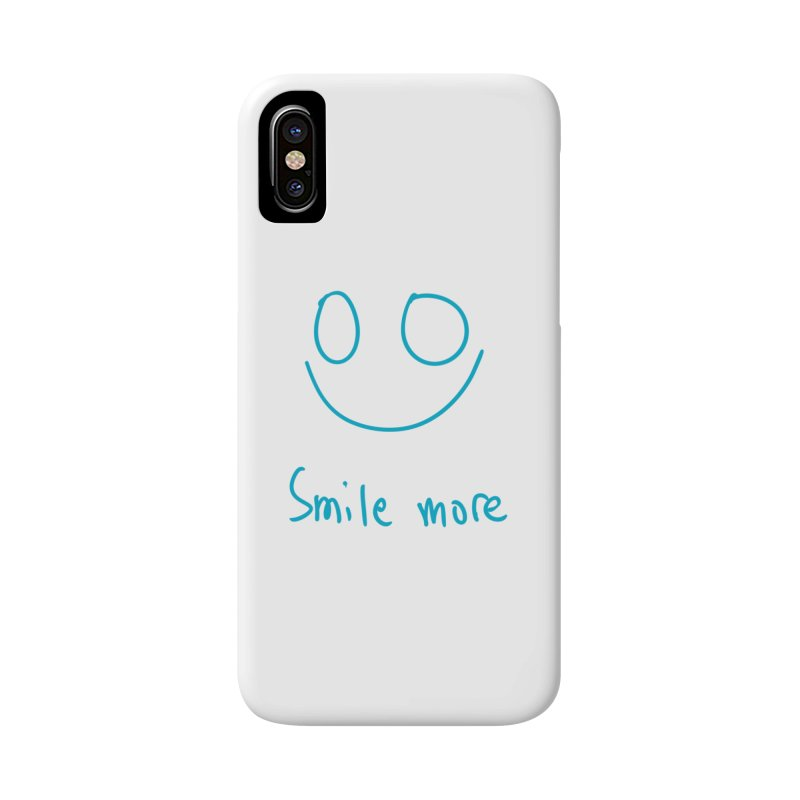 Smile more Accessories Phone Case by AdventGuard