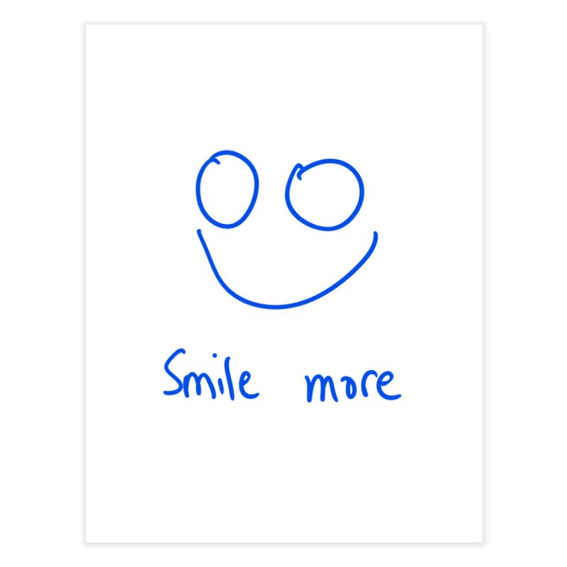 Smile more Home Fine Art Print by AdventGuard