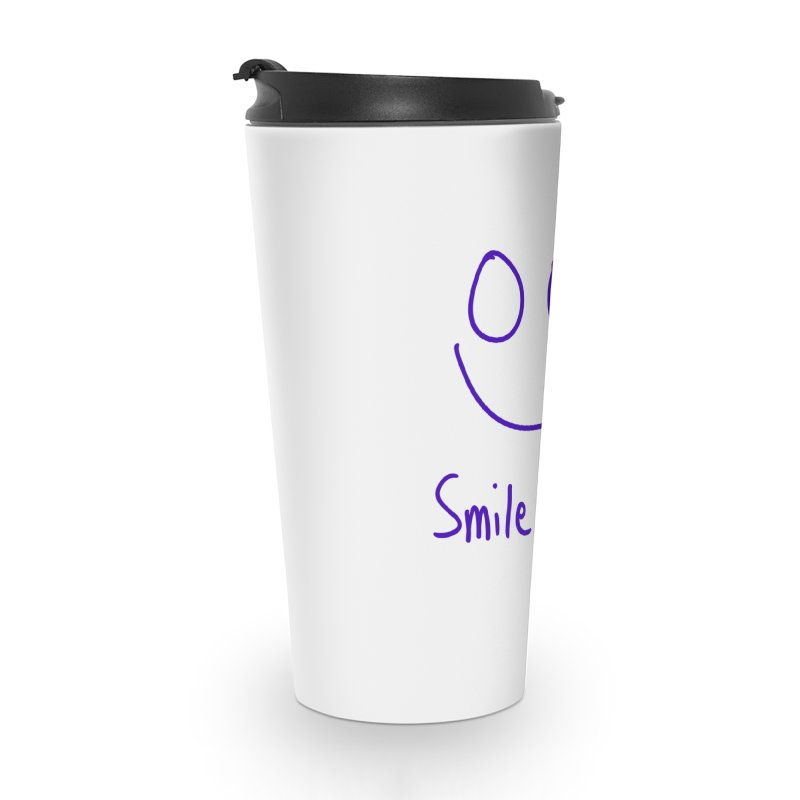 Smile more Accessories Travel Mug by AdventGuard