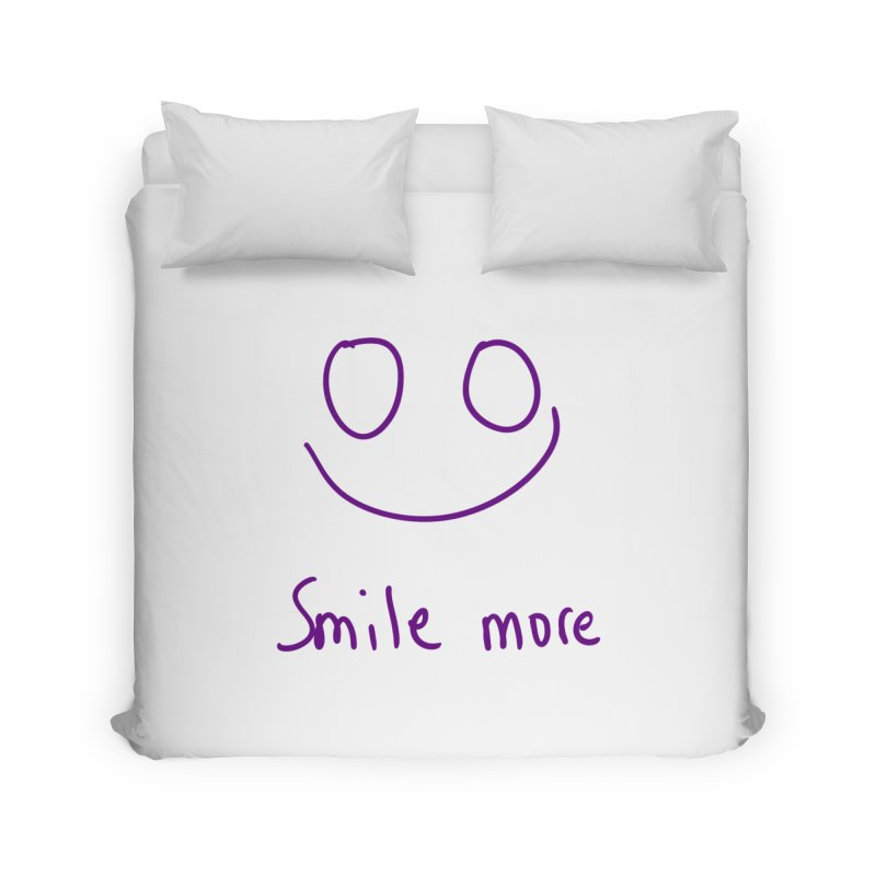 Smile more Home Duvet by AdventGuard