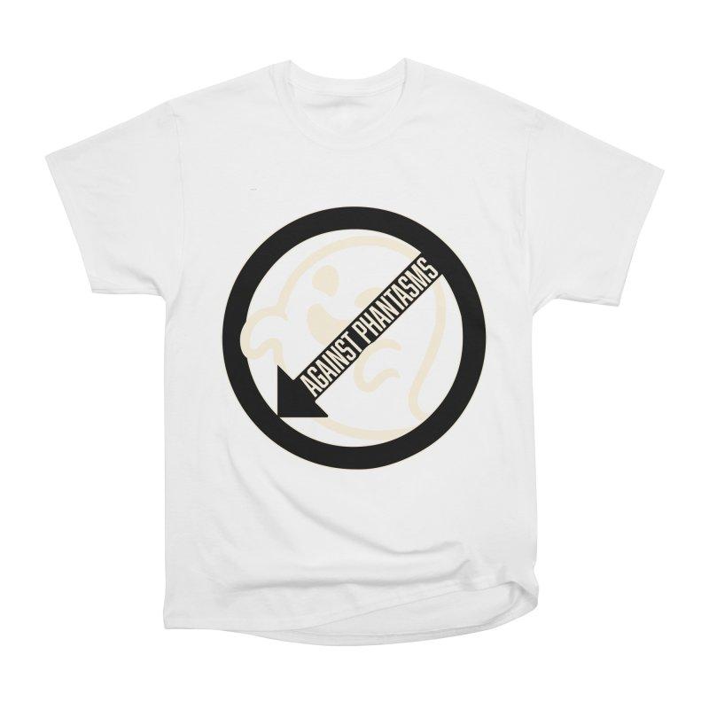 Against Phantasms Women's T-Shirt by The Agora