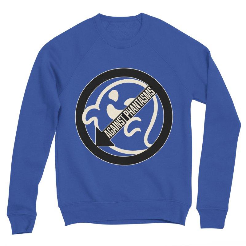 Against Phantasms Men's Sweatshirt by The Agora