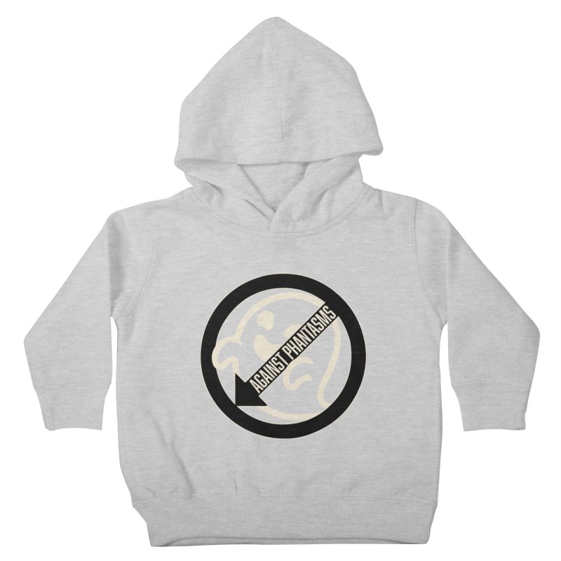 Against Phantasms Kids Toddler Pullover Hoody by The Agora