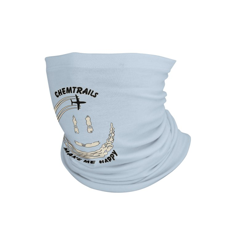 Happy Chemtrails Accessories Neck Gaiter by The Agora