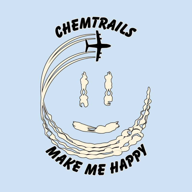 Happy Chemtrails Accessories Magnet by The Agora