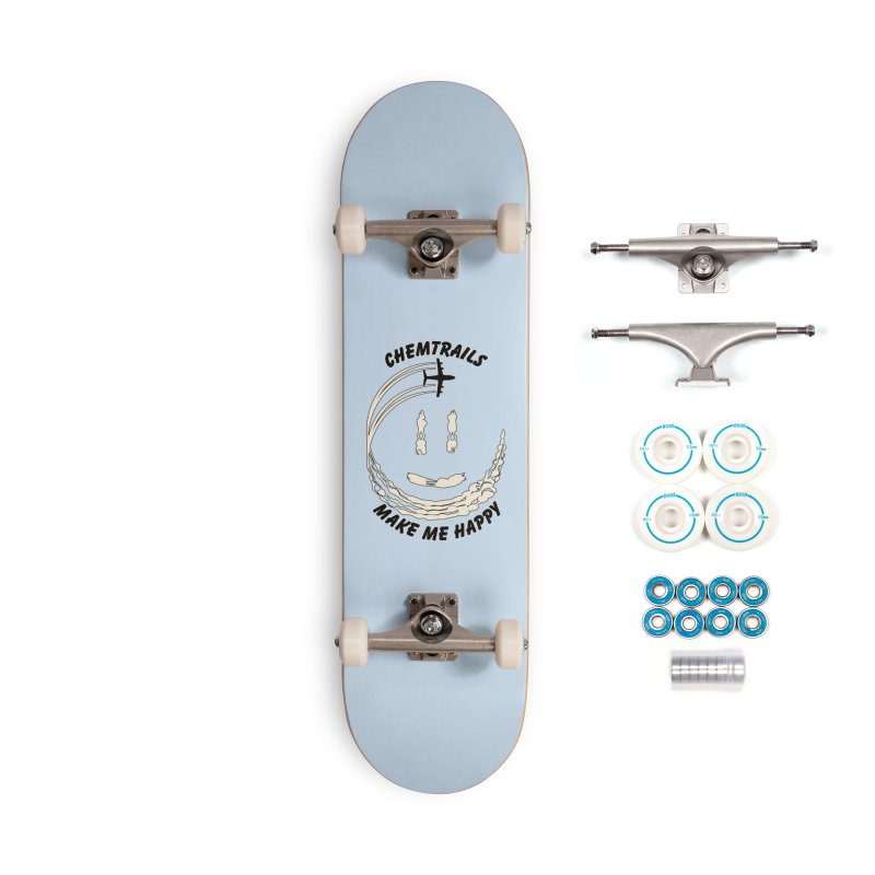 Happy Chemtrails Accessories Skateboard by The Agora
