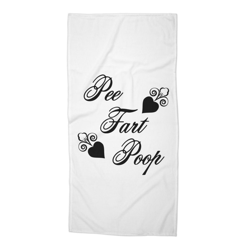 Pee Fart Poop Accessories Beach Towel by The Agora