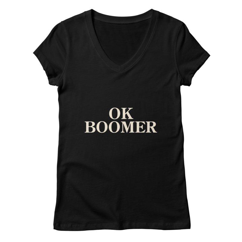 OK Boomer Women's V-Neck by The Agora