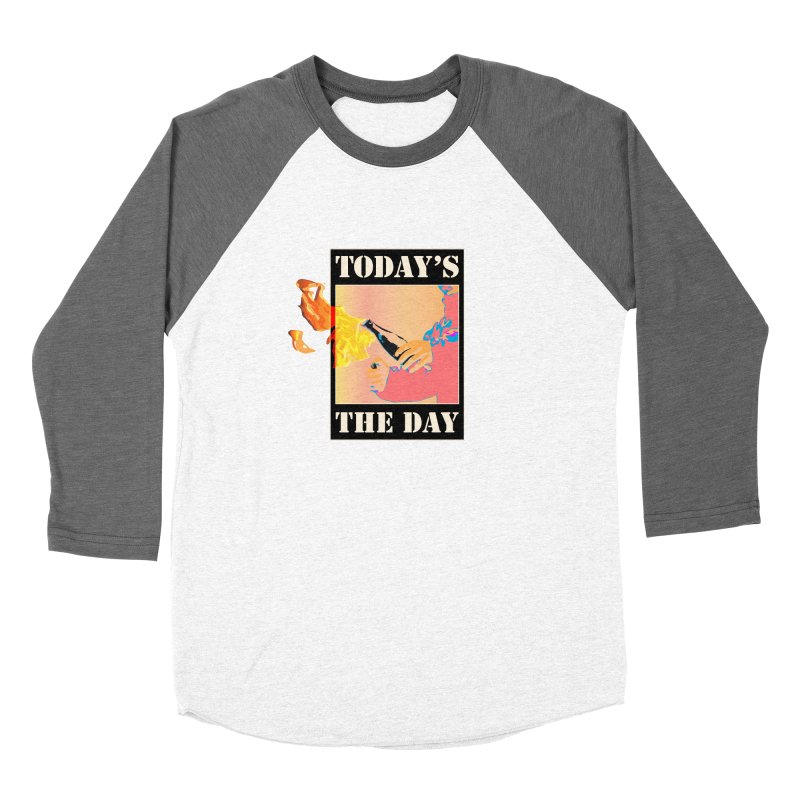 Today's The Day Women's Longsleeve T-Shirt by The Agora