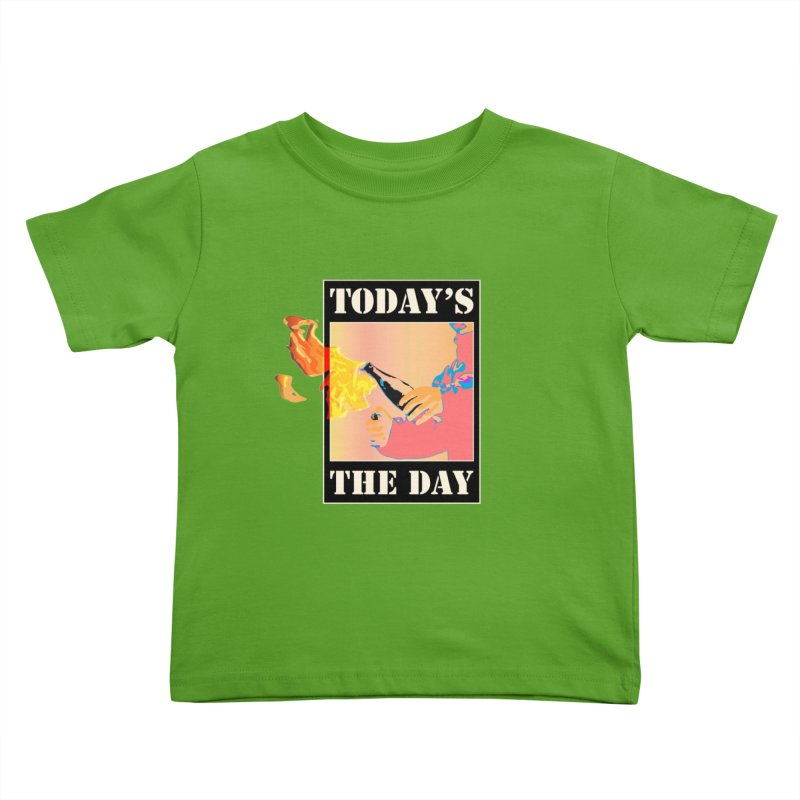 Today's The Day Kids Toddler T-Shirt by The Agora