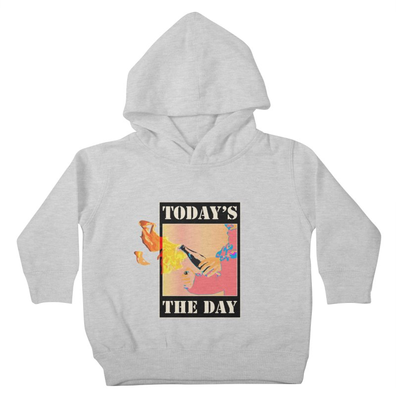 Today's The Day Kids Toddler Pullover Hoody by The Agora