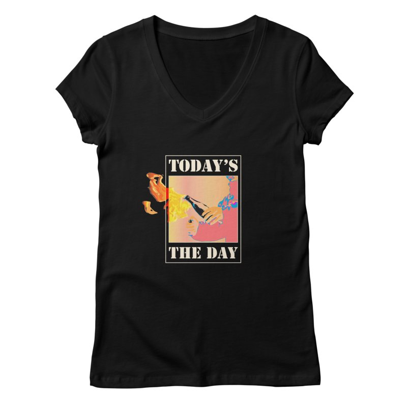 Today's The Day Women's V-Neck by The Agora