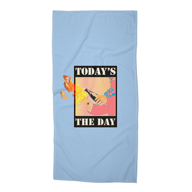 Today's The Day Accessories Beach Towel by The Agora