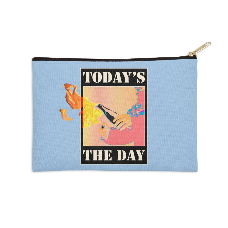 Today's The Day Accessories Zip Pouch by The Agora