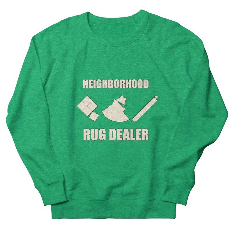 Neighborhood Rug Dealer Women's Sweatshirt by The Agora