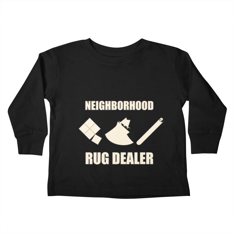 Neighborhood Rug Dealer Kids Toddler Longsleeve T-Shirt by The Agora