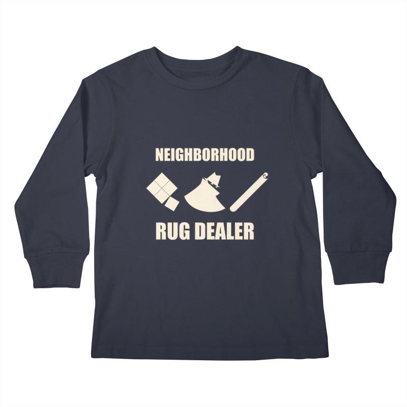 Neighborhood Rug Dealer Kids Longsleeve T-Shirt by The Agora