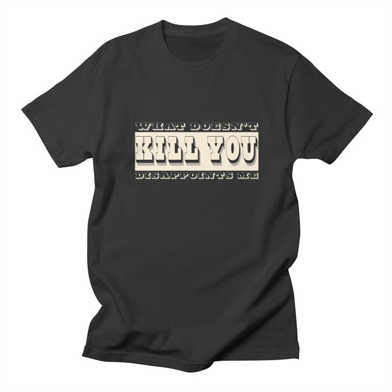 Kill You in Men's T-Shirt Smoke by The Agora