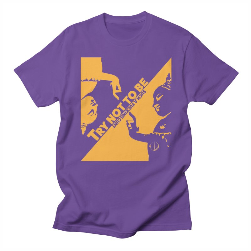 Try not to Be in Men's Regular T-Shirt Purple by The Agora