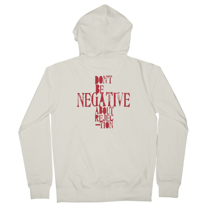 Don't Be Negative Women's Zip-Up Hoody by Alaabahattab's Artist Shop