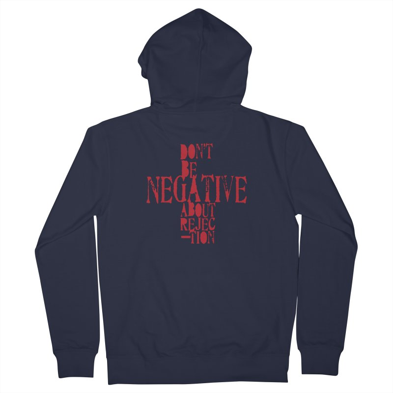 Don't Be Negative Men's Zip-Up Hoody by Alaabahattab's Artist Shop