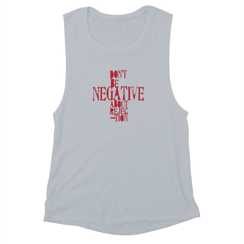 Don't Be Negative Women's Muscle Tank by Alaabahattab's Artist Shop
