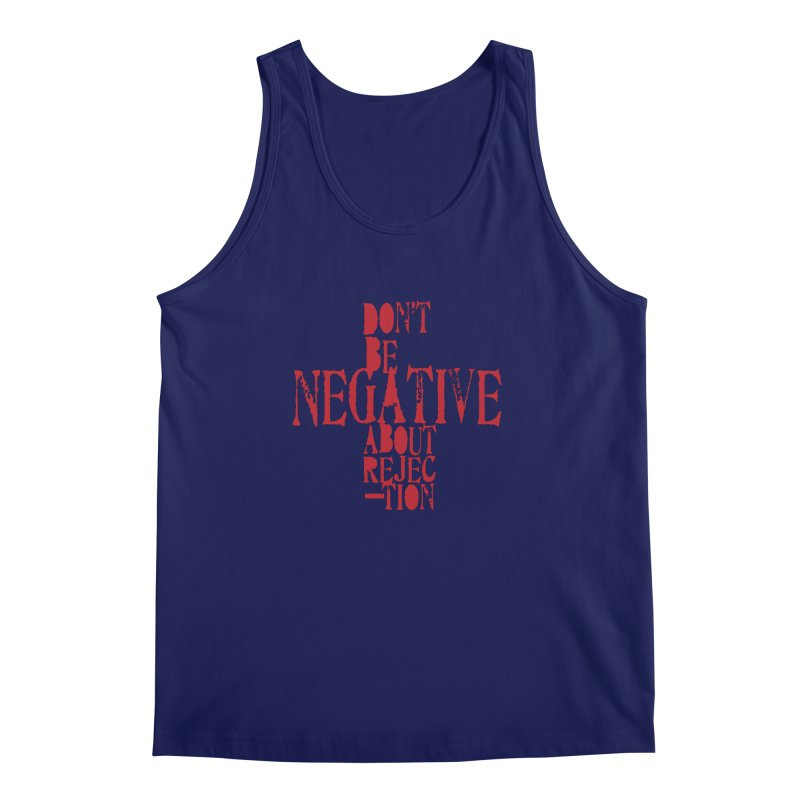 Don't Be Negative Men's Tank by Alaabahattab's Artist Shop