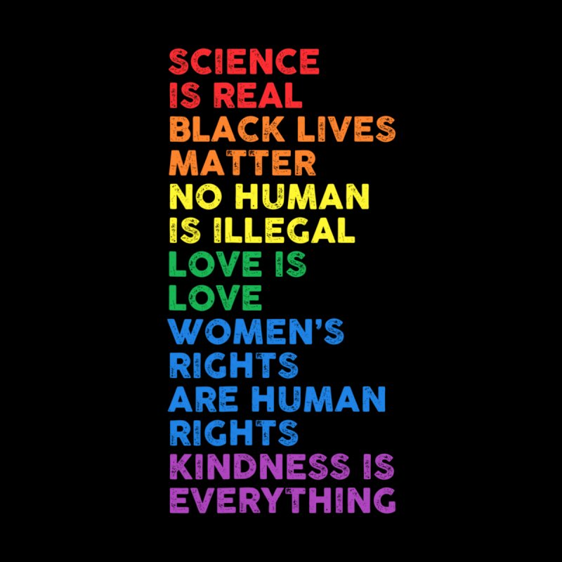 Distressed Science Is Real Black Lives Matter LGBT Pride T-Shirt Women's T-Shirt by AliStore's Artist Shop