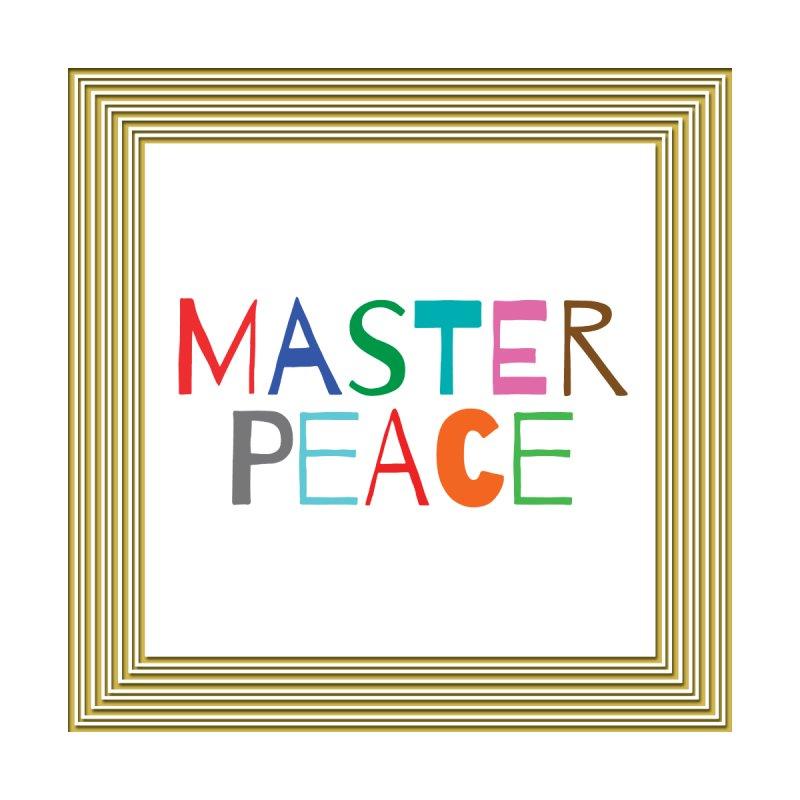 Master Peace by Alice Hampton Dickerson
