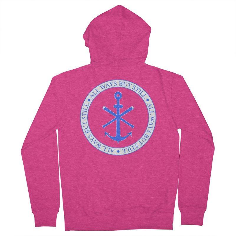 All Ways But Still Logo Women's French Terry Zip-Up Hoody by Sailor James