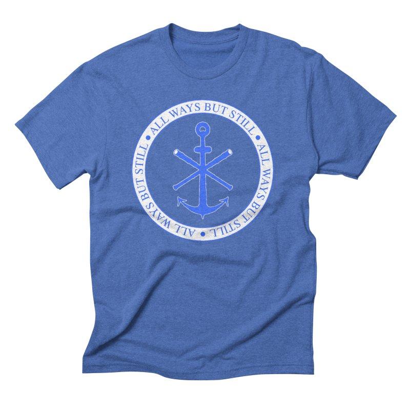 All Ways But Still Logo Men's Triblend T-Shirt by Sailor James