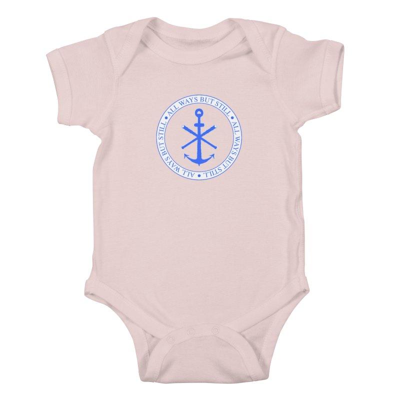 All Ways But Still Logo Kids Baby Bodysuit by Sailor James