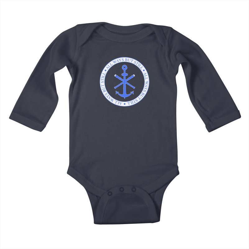 All Ways But Still Logo Kids Baby Longsleeve Bodysuit by Sailor James