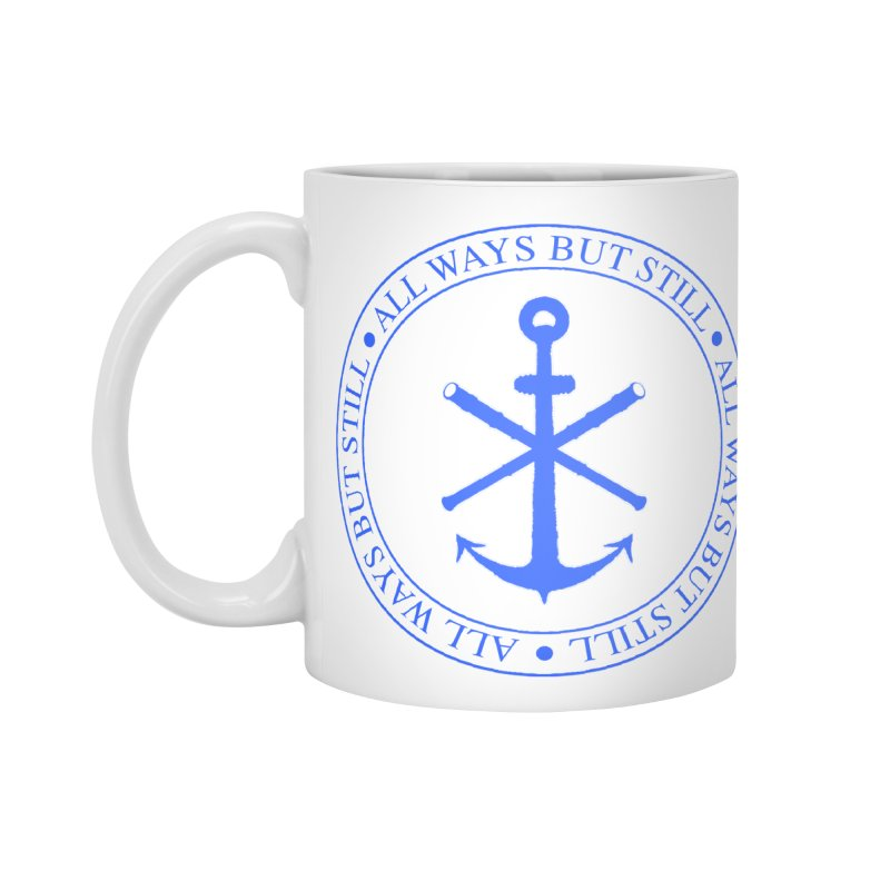 All Ways But Still Logo Accessories Mug by Sailor James