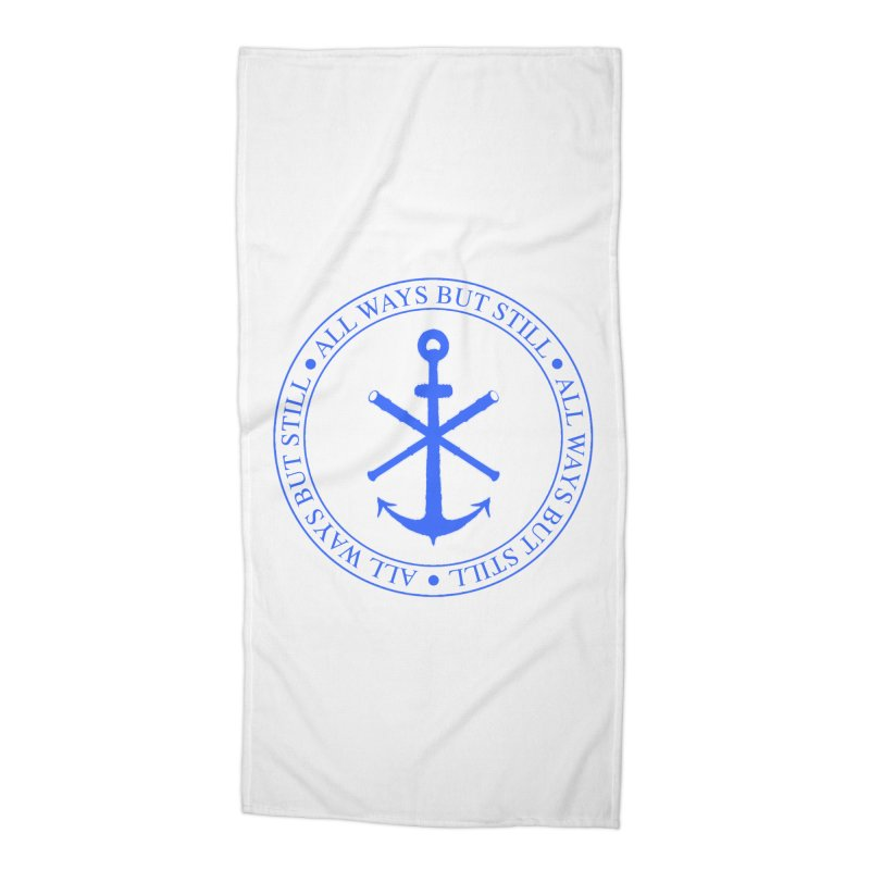 All Ways But Still Logo Accessories Beach Towel by Sailor James