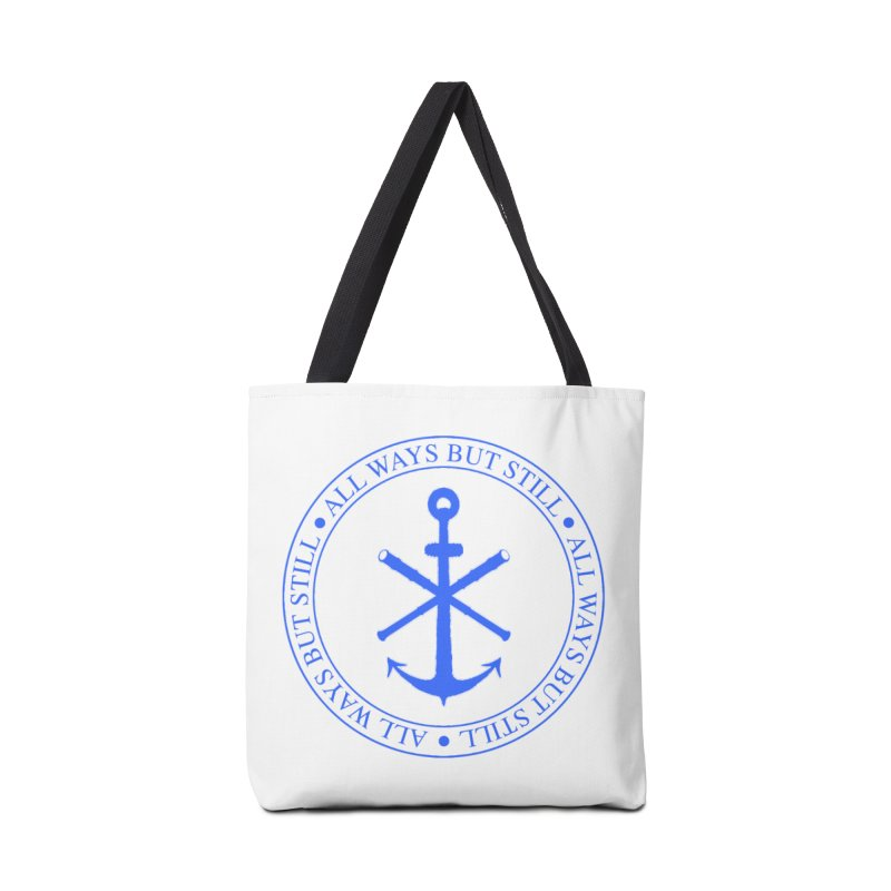 All Ways But Still Logo Accessories Tote Bag Bag by Sailor James