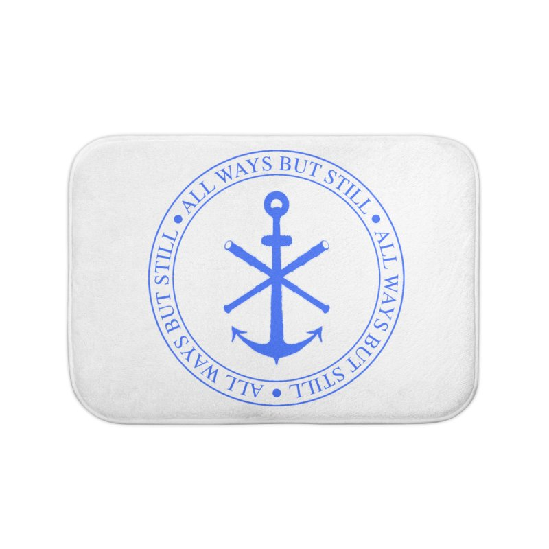 All Ways But Still Logo Home Bath Mat by Sailor James