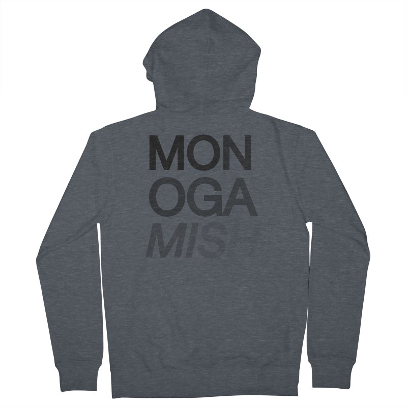 monogamish too Women's Zip-Up Hoody by AltStyle's Artist Shop