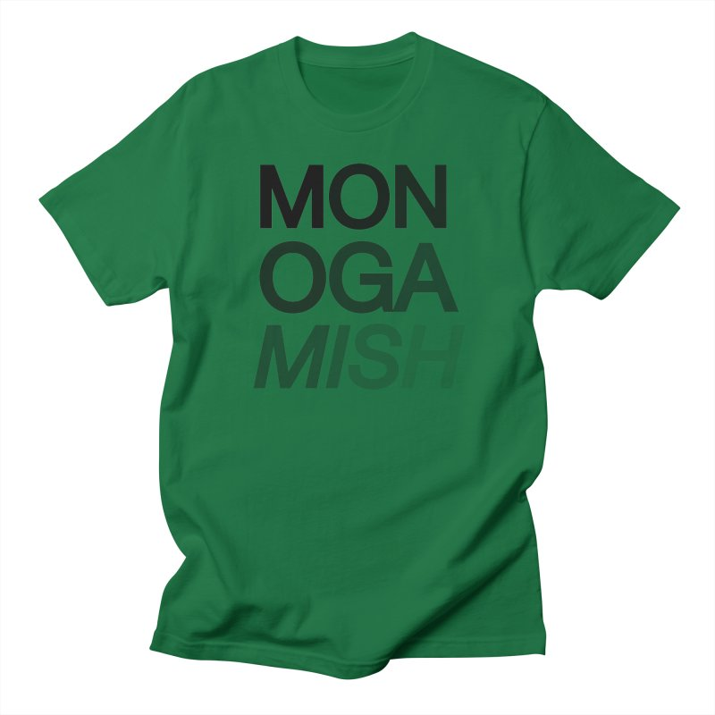 monogamish too Men's T-shirt by AltStyle's Artist Shop