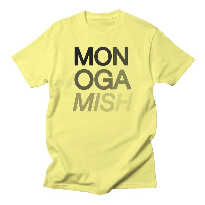 monogamish too Men's T-Shirt by AltStyle's Artist Shop