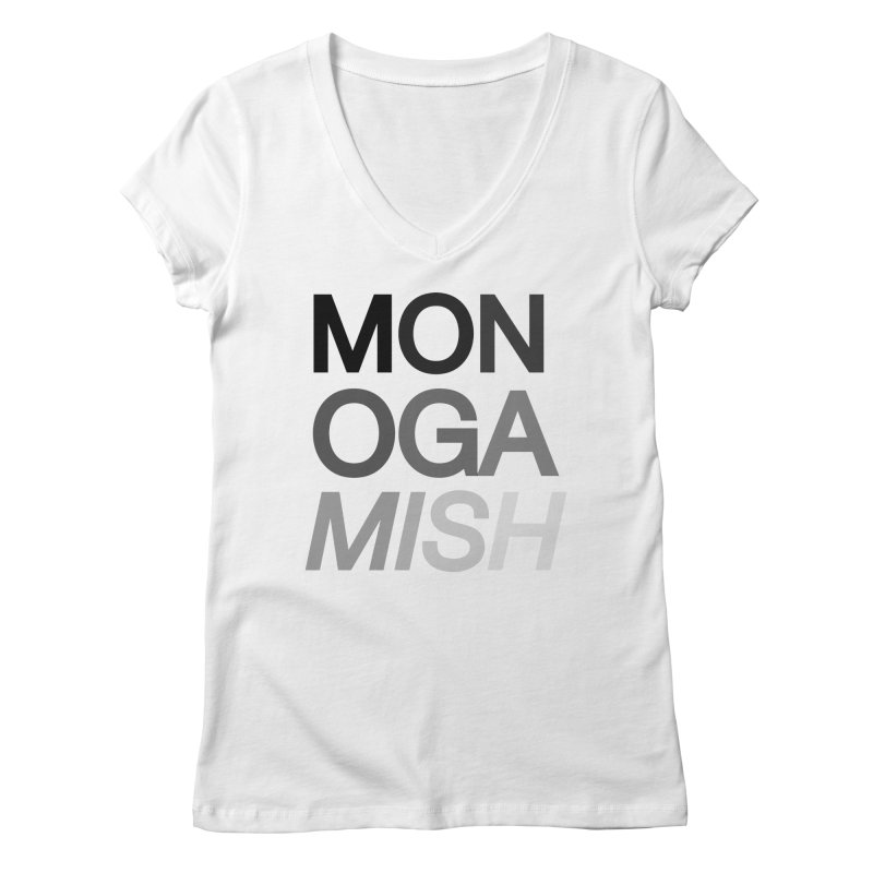 monogamish too Women's V-Neck by AltStyle's Artist Shop