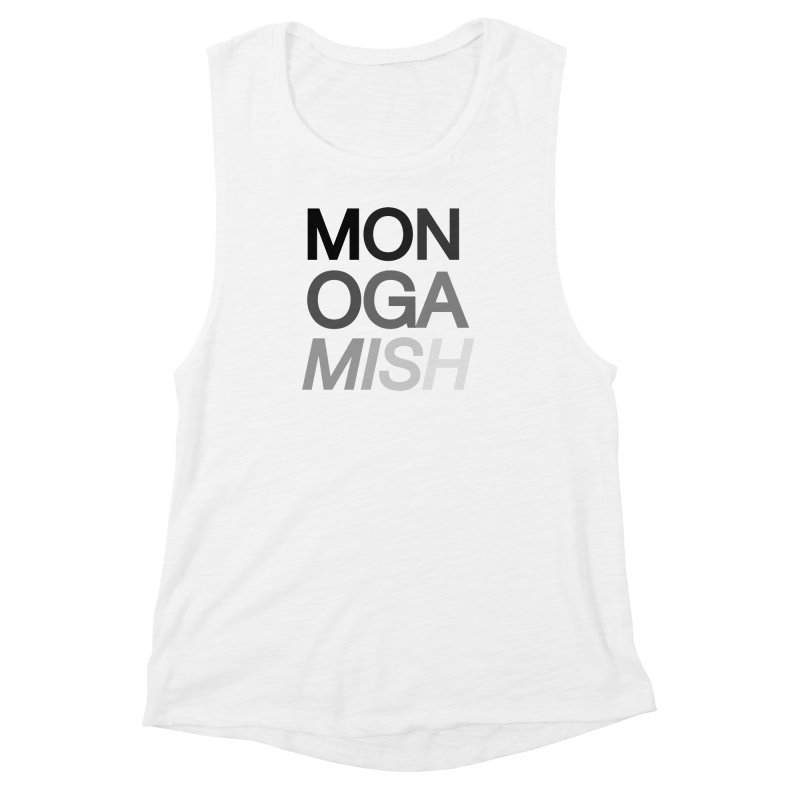 monogamish too Women's Muscle Tank by AltStyle's Artist Shop