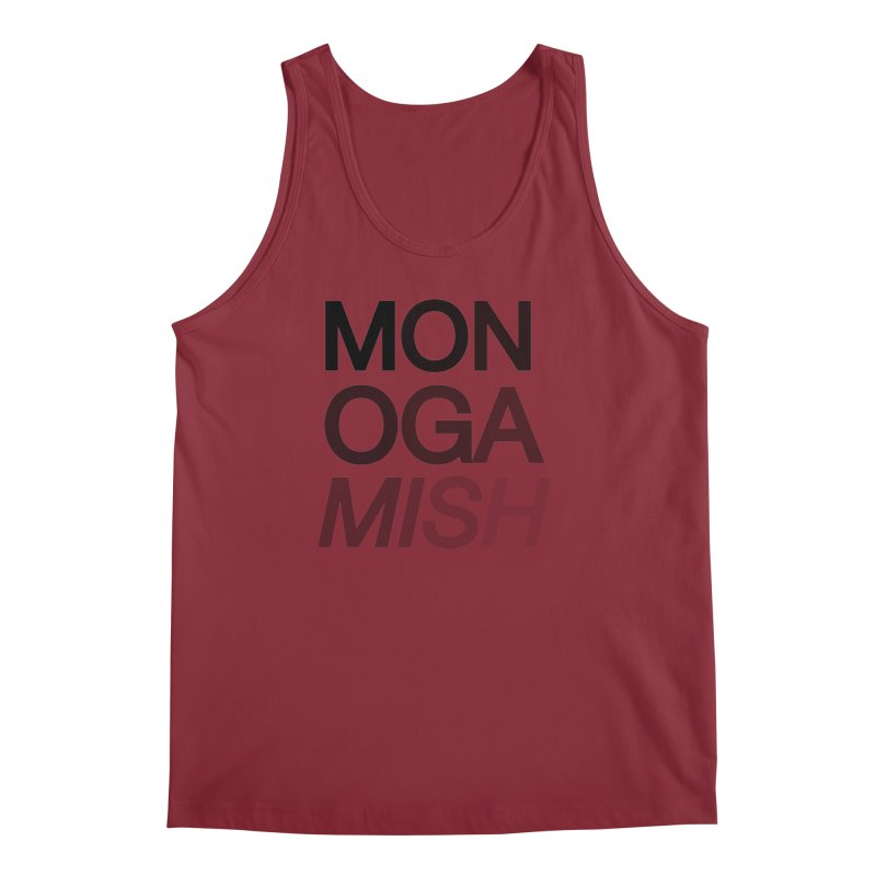 monogamish too Men's Tank by AltStyle's Artist Shop