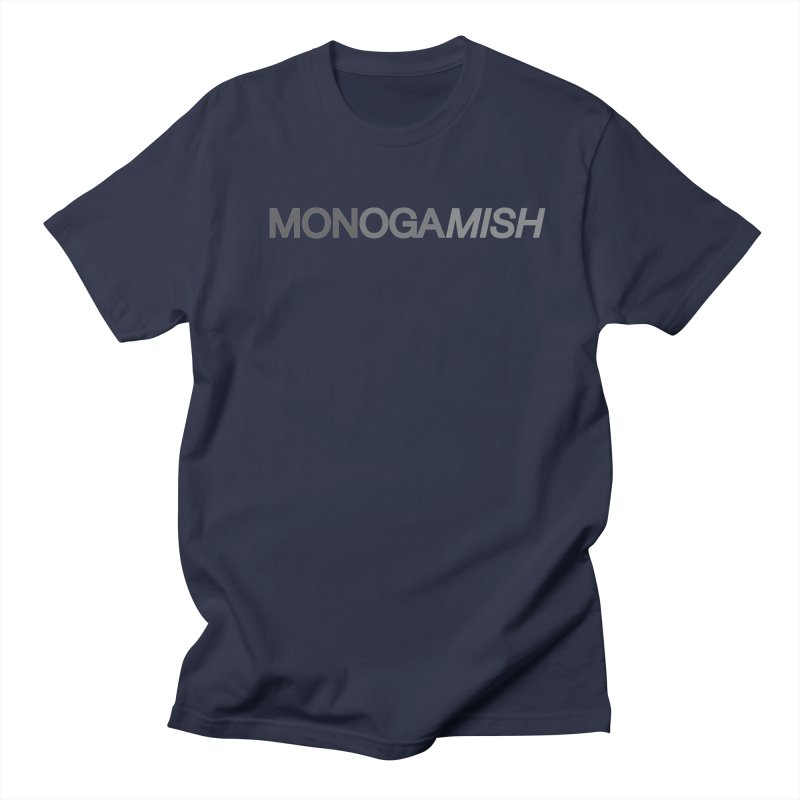 MONOGAMISH   by AltStyle's Artist Shop