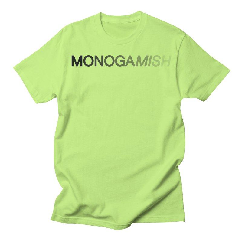 MONOGAMISH Men's T-Shirt by AltStyle's Artist Shop