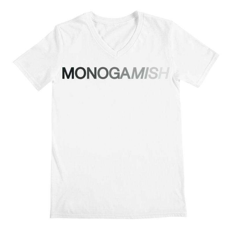 MONOGAMISH Men's V-Neck by AltStyle's Artist Shop