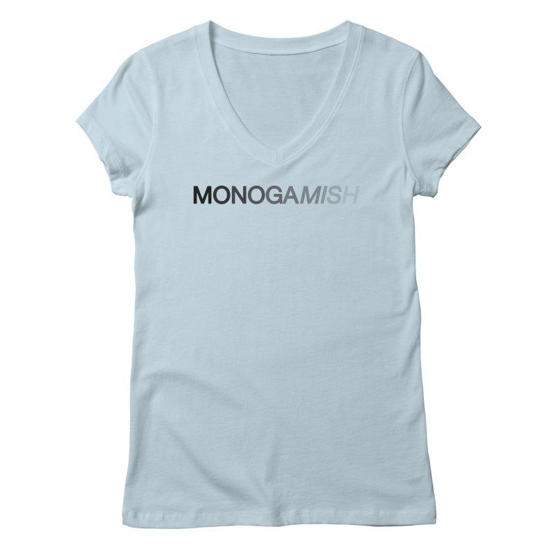 MONOGAMISH Women's V-Neck by AltStyle's Artist Shop