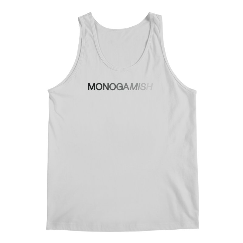 MONOGAMISH Men's Tank by AltStyle's Artist Shop